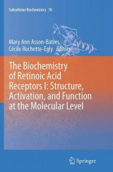 Omslag - The Biochemistry of Retinoic Acid Receptors I: Structure, Activation, and Function at the Molecular Level