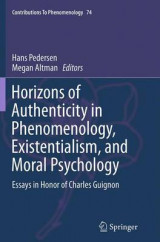 Omslag - Horizons of Authenticity in Phenomenology, Existentialism, and Moral Psychology