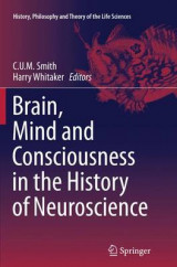 Omslag - Brain, Mind and Consciousness in the History of Neuroscience