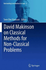 Omslag - David Makinson on Classical Methods for Non-Classical Problems