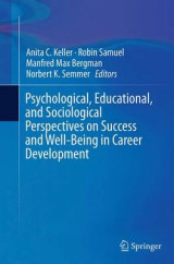 Omslag - Psychological, Educational, and Sociological Perspectives on Success and Well-Being in Career Development