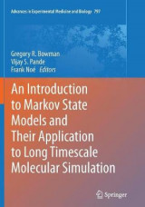 Omslag - An Introduction to Markov State Models and Their Application to Long Timescale Molecular Simulation