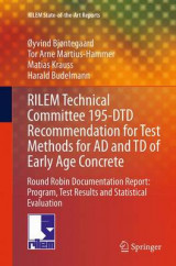 Omslag - Rilem Technical Committee 195-Dtd Recommendation for Test Methods for Ad and Td of Early Age Concrete