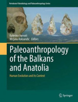 Omslag - Paleoanthropology of the Balkans and Anatolia 2016