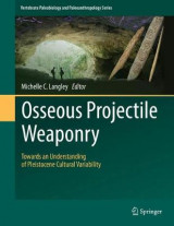 Omslag - Osseous Projectile Weaponry 2017