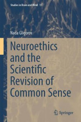 Omslag - Neuroethics and the Scientific Revision of Common Sense 2016