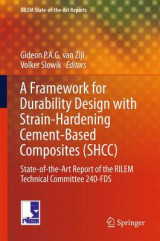 Omslag - A Framework for Durability Design with Strain-Hardening Cement-Based Composites (SHCC) 2017