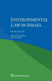 Environmental Law in Israel av Richard Laster og Dan Livney (Heftet)