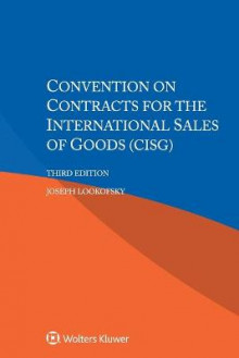 Convention on Contracts for the International Sales of Goods (CISG) av Joseph Lookofsky (Heftet)