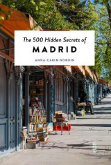Omslag - The 500 Hidden Secrets of Madrid