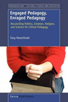 Engaged Pedagogy, Enraged Pedagogy av Tony Monchinski (Heftet)