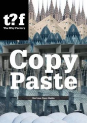 Copy Paste - Bad Ass Copy Guide, the Why Factory av Winy Maas og The Why Factory (Heftet)