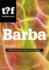 Barba - Life in the Fully Adaptable Environment av The Why Factory (Heftet)