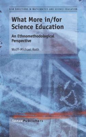 What More in/for Science Education av Wolff-Michael Roth (Innbundet)