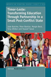 Timor-Leste: Transforming Education Through Partnership in a Small Post-Conflict State av Peter Bastian, Margie Beck, Jude Butcher, Youssef Taouk og Tony d'Arbon (Heftet)