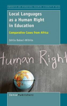 Local Languages as a Human Right in Education av Zehlia Babaci-Wilhite (Innbundet)