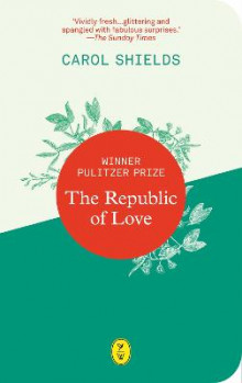The Republic Of Love av Carol Shields (Heftet)