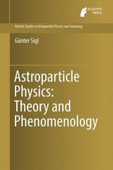 Omslag - Astroparticle Physics: Theory and Phenomenology