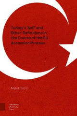 Omslag - Turkey's 'Self' and 'Other' Definitions in the Course of the EU Accession Process