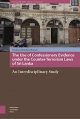 Omslag - The Use of Confessionary Evidence Under the Counter-Terrorism Laws of Sri Lanka