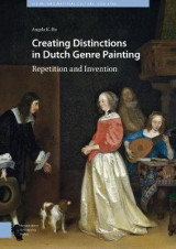 Omslag - Creating Distinctions in Dutch Genre Painting