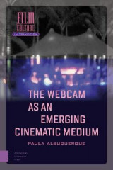 Omslag - The Webcam as an Emerging Cinematic Medium