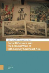 Omslag - Racial Difference and the Colonial Wars of 19th Century Southeast Asia
