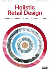 Omslag - Holistic Retail Design: Reshaping Shopping for the Digital Era