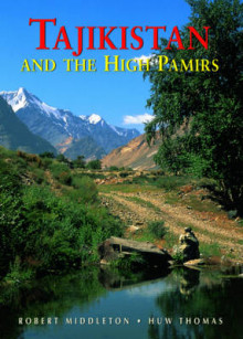 Tajikistan and the High Pamirs a Companion and Guide av Robert Middleton og Huw Thomas (Heftet)