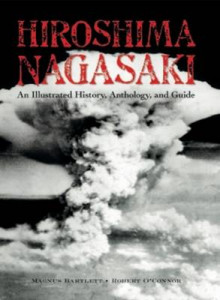Hiroshima and Nagasaki av Magnus Bartlett og Robert O'Connor (Heftet)