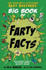 Omslag - The The Fantastic Flatulent Fart Brothers' Big Book of Farty Facts 2017