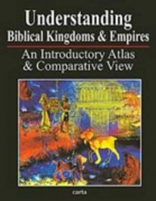 Understanding Biblical Kingdoms and Empires av Paul H. Wright (Heftet)