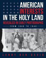Omslag - American Interests in the Holy Land Revealed in Early Photographs