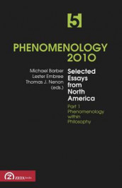 Phenomenology: Selected Essays from North America v. 5 av Michael Barber, Lester Embree og Thomas J. Nenon (Heftet)