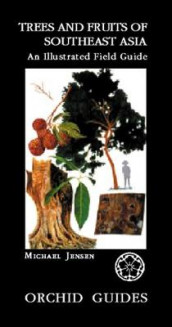 Trees And Fruits Of South-east Asia: An Illustrated Field Guide av Michael Jensen (Heftet)