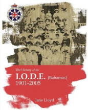 History of the Iode (Bahamas) av Jane Lloyd (Heftet)