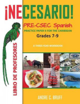 Omslag - !Necesario! Pre-CSEC Spanish Grades 7-9 Practice Paper II for the Caribbean A Three-Year Workbook