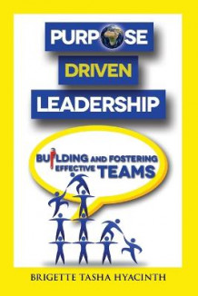 Purpose Driven Leadership av Brigette Tasha Hyacinth (Heftet)