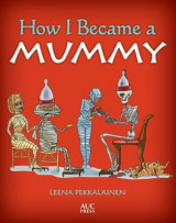 Omslag - How I Became a Mummy