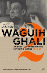 Omslag - The Diaries of Waguih Ghali: 1966-68 Volume 2