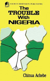 The Trouble with Nigeria av Chinua Achebe (Heftet)