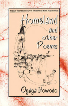 Homeland and Other Poems av O. Ifowodo (Heftet)