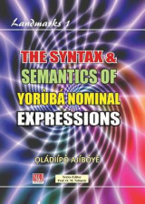 Omslag - The Syntax & Semantics of Yoruba Nominal Expressions