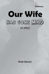 Omslag - Our Wife Has Gone Mad