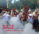 Omslag - Bali, Ancient Rites in the Digital Age