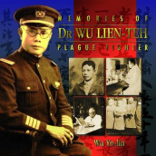 Memories Of Dr Wu Lien-teh, Plague Fighter av Yu-lin Wu (Innbundet)