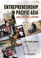 Entrepreneurship In Pacific Asia: Past, Present And Future av Leo Paul Dana (Heftet)