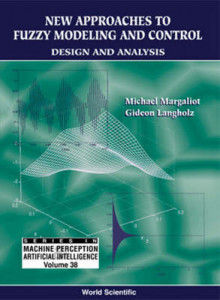 New Approaches To Fuzzy Modeling And Control: Design And Analysis av Gideon Langholz og Michael Margaliot (Innbundet)