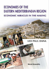 Economies Of The Eastern Mediterranean Region: Economic Miracles In The Making av Leo Paul Dana (Innbundet)