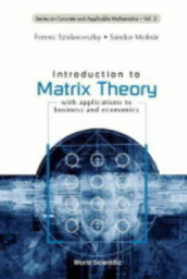 Introduction To Matrix Theory: With Applications To Business And Economics av Sandor Molnar og Ferenc Szidarovszky (Heftet)